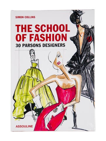 The School of Fashion: 30 Parsons Designers