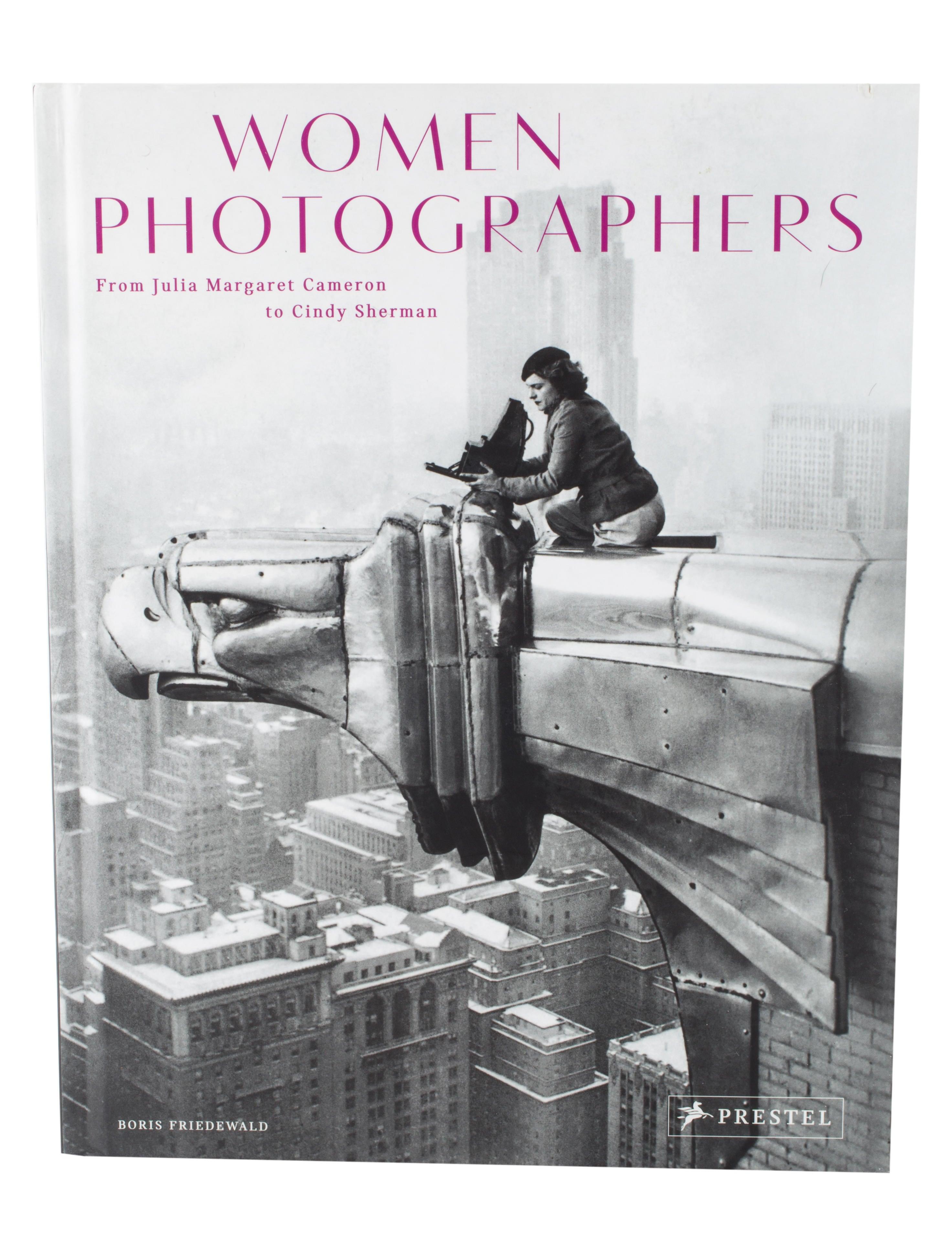 Women Photographers: From Julia Margaret Cameron to Cindy Sherman ...