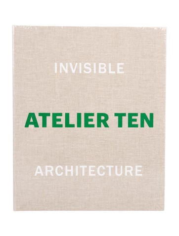 Invisible Architecture, Atelier Ten: 25 Years of Atelier Ten None
